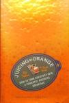 JuicingTheOrangeBookCover2